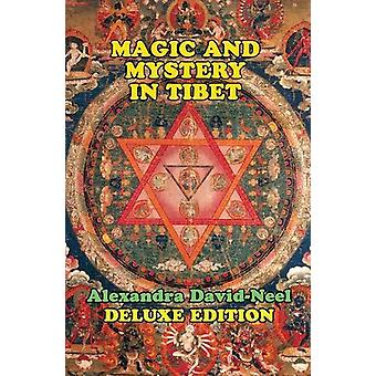 Magic and Mystery in Tibet by Alexandra David-Neel - 9781948803007 Bo