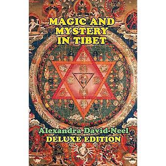Magic and Mystery in Tibet by Alexandra David-Neel - 9781948803007 Bo