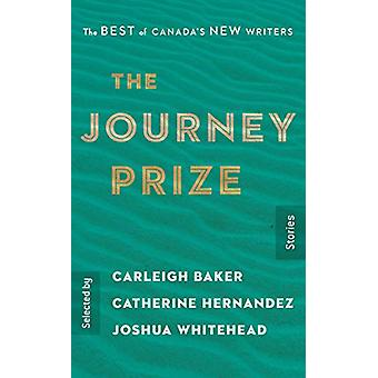 The Journey Prize Stories 31 - The Best of Canada's New Writers by Car