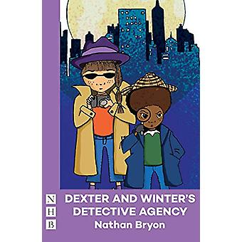 Dexter and Winter's Detective Agency by Nathan Bryon - 9781848428904
