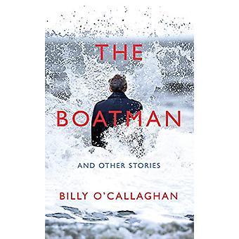 O Barqueiro e Outras Histórias por Billy O'Callaghan - 9781787330900 Bo