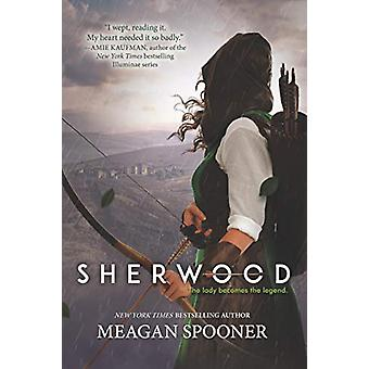 Sherwood by Meagan Spooner - 9780062422323 Book