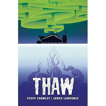 Thaw by Steph Crowley - 9781788375245 Book