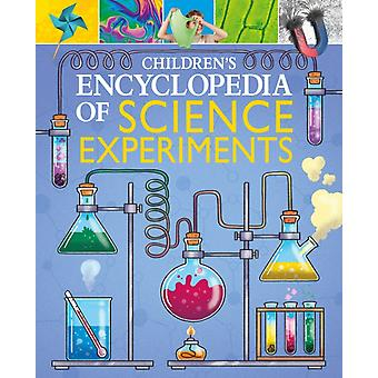 Childrens Encyclopedia of Science Experiments by Canavan & Thomas