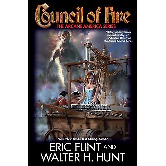 Council of Fire by Flint & EricHunt & Walter