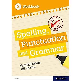 Get It Right: KS3; 11-14: Spelling, Punctuation and Grammar workbook 2 (Get It� Right)