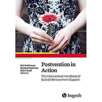 Postvention in Action: The International Handbook of Suicide Bereavement Support: 2017