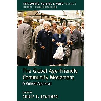 Global AgeFriendly yhteisön liike muokannut Philip B Stafford