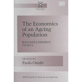 The Economics of an Ageing Population - Macroeconomic Issues
