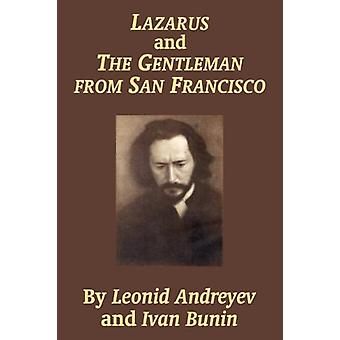 Lazarus and the Gentleman from San Francisco by Leonid Nikolayevich A