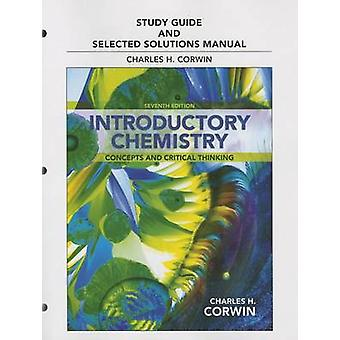 Study Guide & Selected Solutions Manual for Introductory Chemistr
