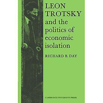 Leon Trotsky and the Politics of Economic Isolation