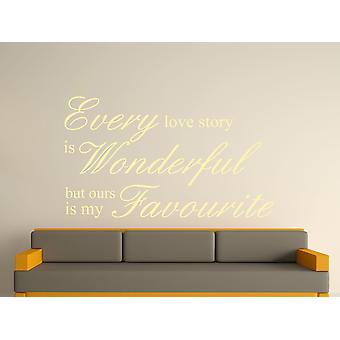 Every Love Story Is Wonderful Wall Art Sticker - Beige