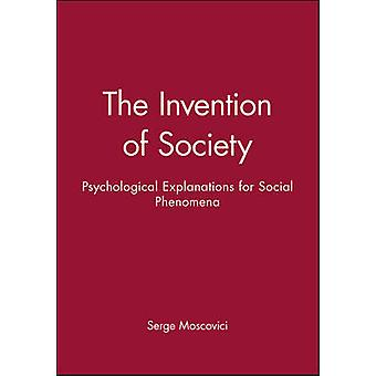 L'Invention de la société - explications psychologiques pour phéno Social