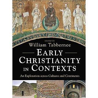 Wczesne chrześcijaństwo w kontekstach - badanie różnych kultur i Co
