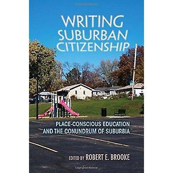 Écriture de banlieue citoyenneté - Education soucieux de la Place et la Conun