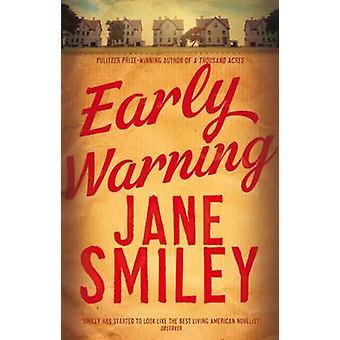 Tidig varning (huvudsaklig marknad Ed.) av Jane Smiley - 9781447275640 bok