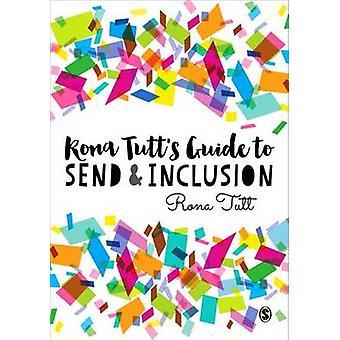 Rona Tutt's Guide to Send & Inclusion by Rona Tutt - 9781473954809 Bo