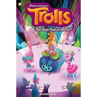 Les trolls Volume roman graphique 2 - mettre vos cheveux en l'Air par Dave Schei