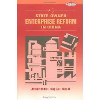 Réforme des entreprises publiques en Chine par Justin Yifu Lin - Cai Fang