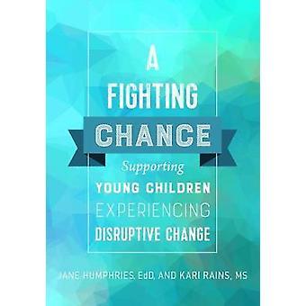 En chans - stödja unga barn upplever störande