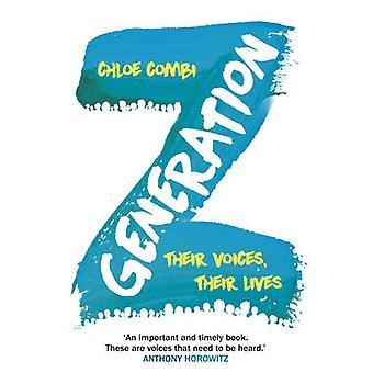 Génération Z - leurs voix - leur vie par Chloe Combi - 97800995920
