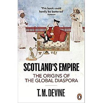 Imperio de Escocia: los orígenes de la diáspora Global