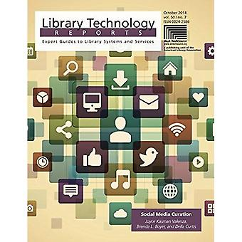 Social Media Curation (Library Technology Reports)