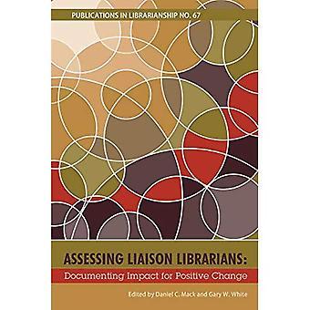 Arvioidaan yhteistyössä kirjastonhoitajat: Dokumentointi vaikutus myönteisiä muutoksia (ACRL julkaisut lakimies)