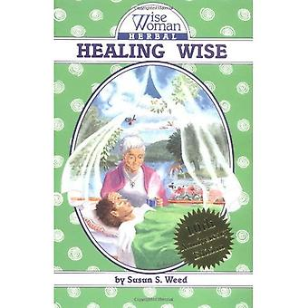 Healing Wise: The Wise Woman Herbal