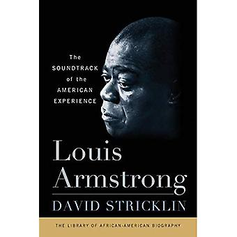 Louis Armstrong: Der Soundtrack von the American Experience (Library of African-American Biography)