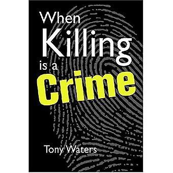 När mordet är ett brott