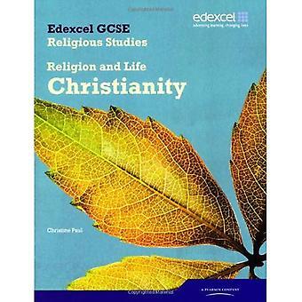 Edexcel GCSE religieuze Studies eenheid 2A: religie en Life - Christendom Student boek