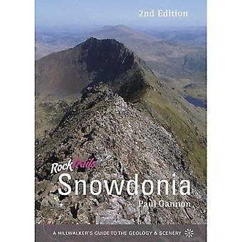 Rock Trails Snowdonia : A Hillwalker's Guide to the Geology & Scenery