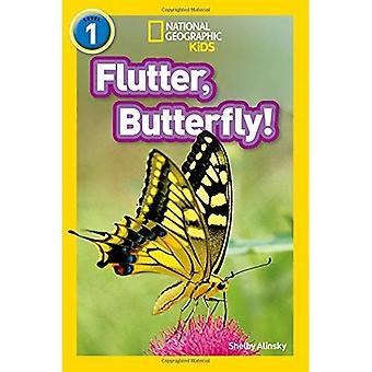 Eteislepatuksen, perhonen!: tason 1 (National Geographic lukijat) (National Geographic lukijat)