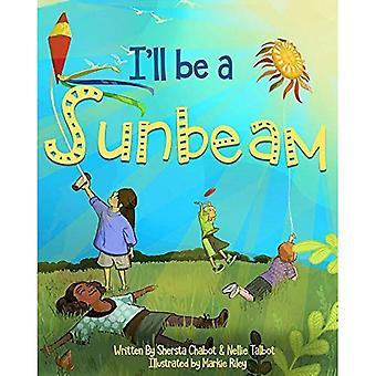 I'll Be a Sunbeam