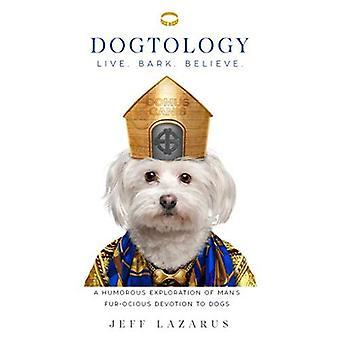 Dogtology: Een humoristische verkenning van iemands bont-Ocious toewijding aan honden