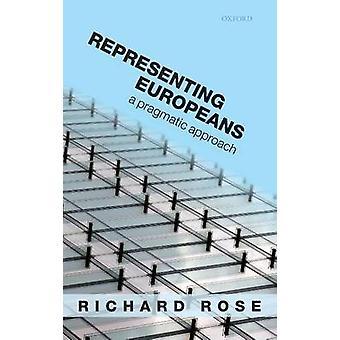يمثل نهج عملي الأوروبيين بواسطة روز & ريتشارد