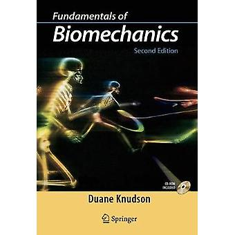 Fundamentals of Biomechanics by Duane V Knudson