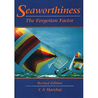 Seaworthiness by Marchaj & C. a.