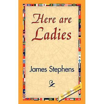 Here Are Ladies by Stephens & James