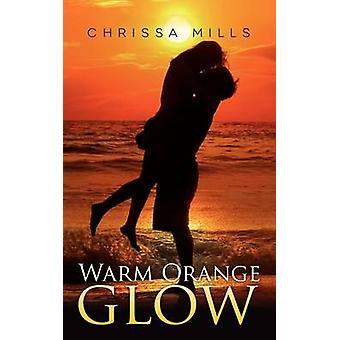 ミル & Chrissa による暖かいオレンジの輝き