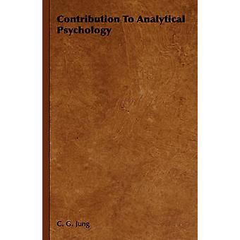 Contribution à la psychologie analytique de Jung & Carl Gustav