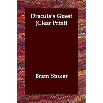 Draculas Guest Clear Print by Stoker & Bram