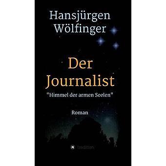 Der Journalist av Wlfinger & Hansjrgen