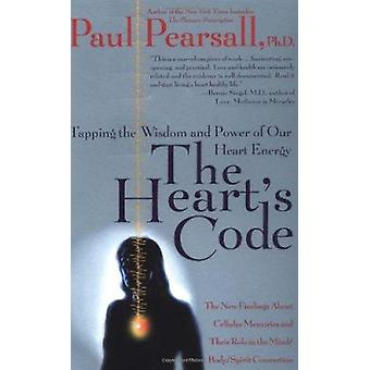 The Heart's Code by Paul Pearsall - 9780767900959 Book