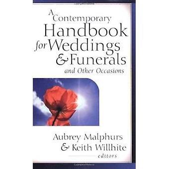 A Contemporary Handbook for Weddings & Funerals and Other Occasions b