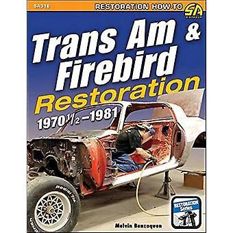 Trans am and Firebird Restoration - 1970-1/2 -1981 by Melvin Benzaquen