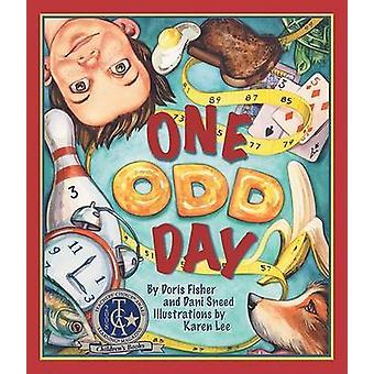 One Odd Day by Doris Fisher - Dani Sneed - Karen Lee - 9781934359334