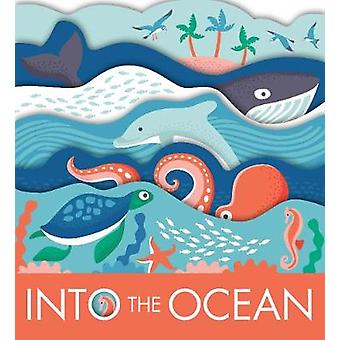 Into The Ocean by Into The Ocean - 9781910277706 Book